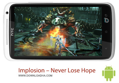 Implosion %96 Never Lose Hope v1.1.0 بازی اکشن انفجار Implosion – Never Lose Hope v1.1.0 مخصوص اندروید