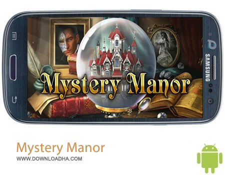 Mystery%20Manor%20V1.4.08 بازی کشف رمز و راز ها Mystery Manor v1.4.08 مخصوص اندروید