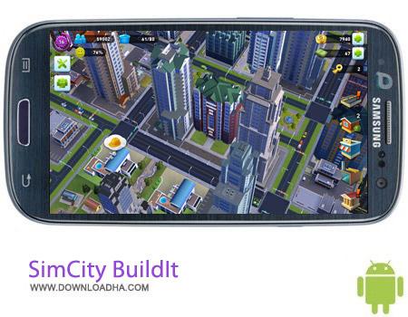 SimCity%20BuildIt%201.6 بازی زیبا و محبوب شهرسازی SimCity BuildIt v1.6.3.32816 مخصوص اندروید