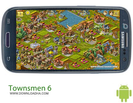TOWNSMEN 6 v1.2.0 بازی استراتژیک Townsmen 6 v1.2.0 مخصوص اندروید