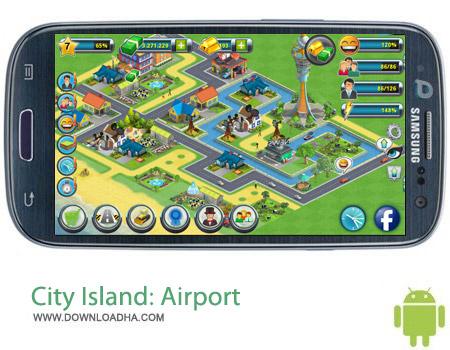 City Island Airport v2.3.3 بازی سیتی ایسلند City Island: Airport v2.3.3 مخصوص اندروید