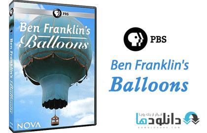 BF.Balloons.Cover دانلود مستند بالن بن فرانکلين   PBS Nova   Ben Franklins Balloons 2014