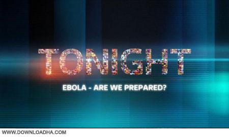 Ebola.Cover دانلود مستند بيماري ويروسي ابولا   Ebola: Are We Prepared 2014
