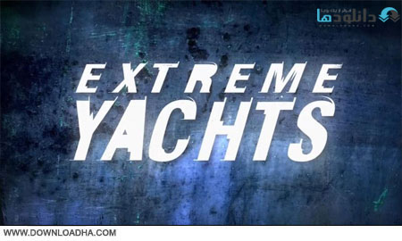 Extreme.Yachts.Cover دانلود مستند قايق هاي بادباني خارق العاده   Extreme Yachts: Series 1 2014