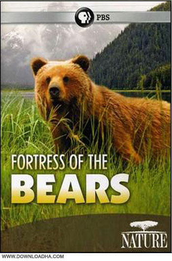 Fortress.of.the.Bears.Cover دانلود مستند قلعه خرس ها   Fortress of the Bears 2011
