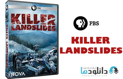 Killer.Landslides.2014.Cover دانلود مستند رانش زمین قاتل   PBS Nova: Killer Landslides 2014