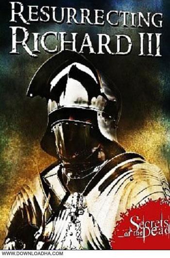 Resurrecting.Richard.III.2014.Cover دانلود مستند احيا کردن ريچارد Resurrecting Richard III 2014