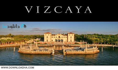 Vizcaya.Cover دانلود مستند کاخ روياها   Vizcaya: Palace of Dreams 2009