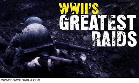 WWIIs.Greatest.Raids.Cover دانلود مستند بزرگترین حملات جنگ جهانی دوم   WWIIs Greatest Raids 2014