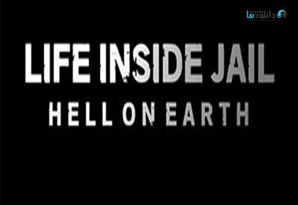 Life Inside Jail Hell On Earth 2016 Cover Small دانلود فصل اول مستند 2016 Life Inside Jail Hell On Earth