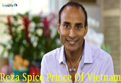 Reza Spice Prince Of Vietnam 2016 Cover Small دانلود فصل اول مستند 2016 Reza Spice Prince Of Vietnam