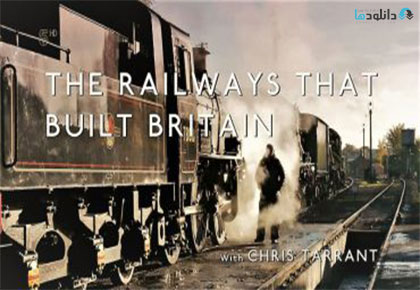 The-Railways-That-Built-Britain-With-Chris-Tarrant-2017-Cover