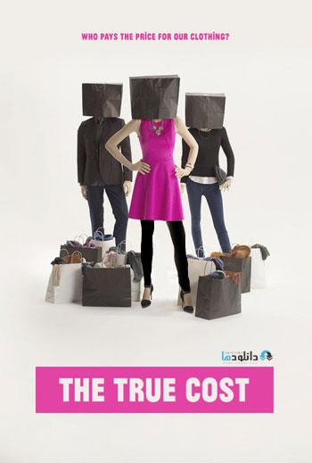 The True Cost 2015 Cover Small دانلود مستند هزینه واقعی 2015 The True Cost